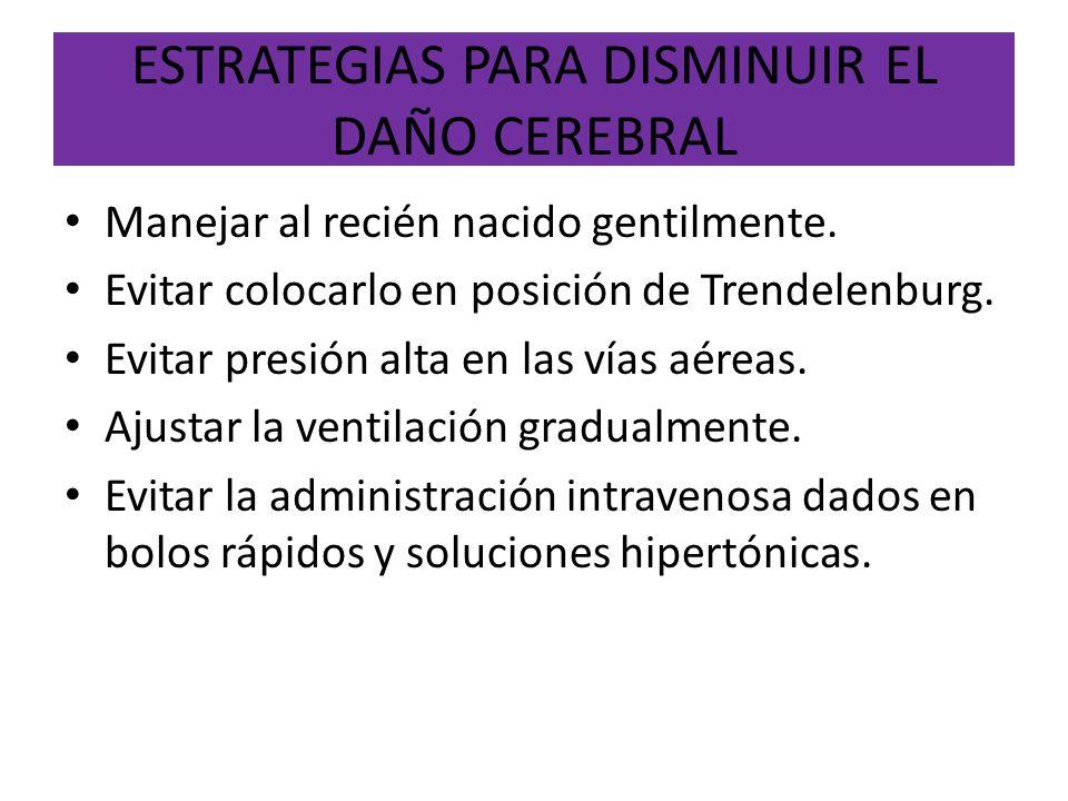 ESTRATEGIAS PARA DISMINUIR EL DAÑO CEREBRAL
