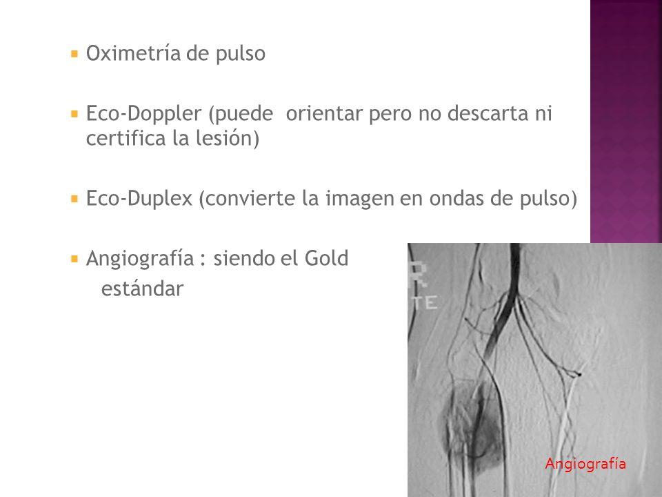 Eco-Doppler (puede orientar pero no descarta ni certifica la lesión)