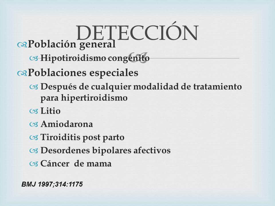 DETECCIÓN Población general Poblaciones especiales