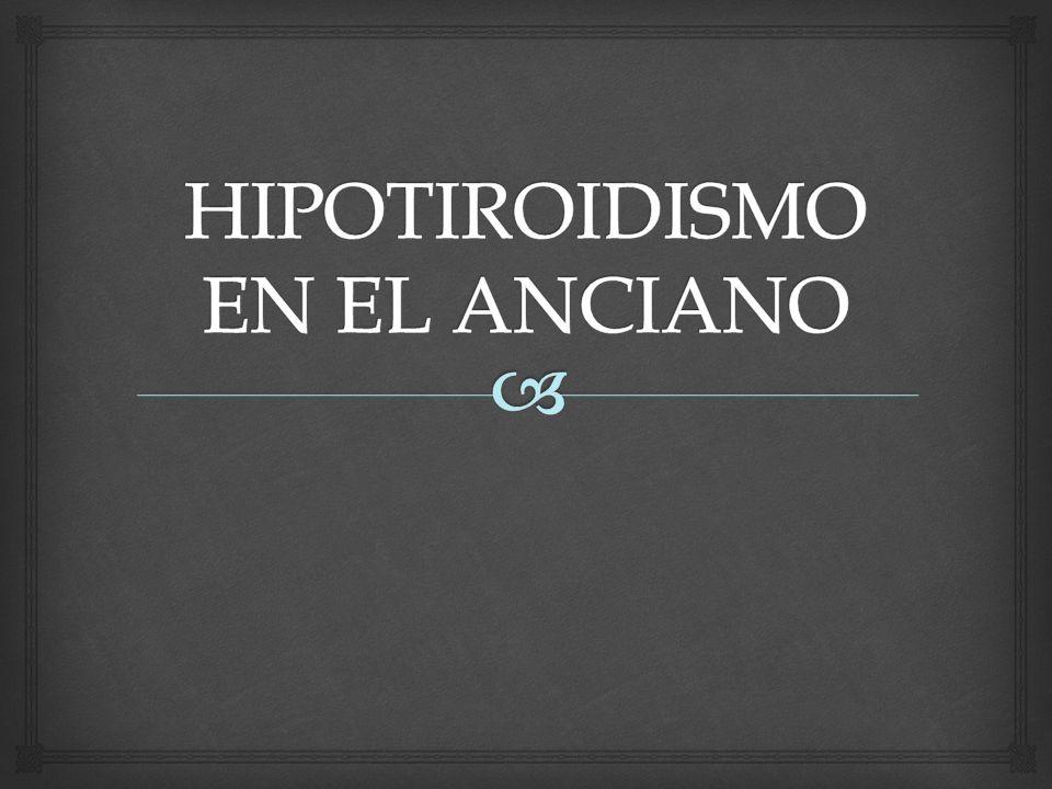 HIPOTIROIDISMO EN EL ANCIANO