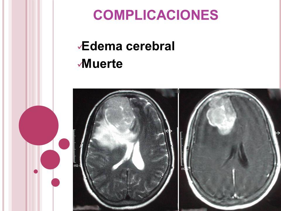 complicaciones Edema cerebral Muerte