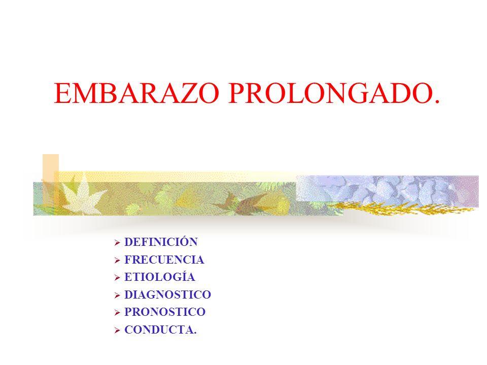 DEFINICIÓN FRECUENCIA ETIOLOGÍA DIAGNOSTICO PRONOSTICO CONDUCTA.