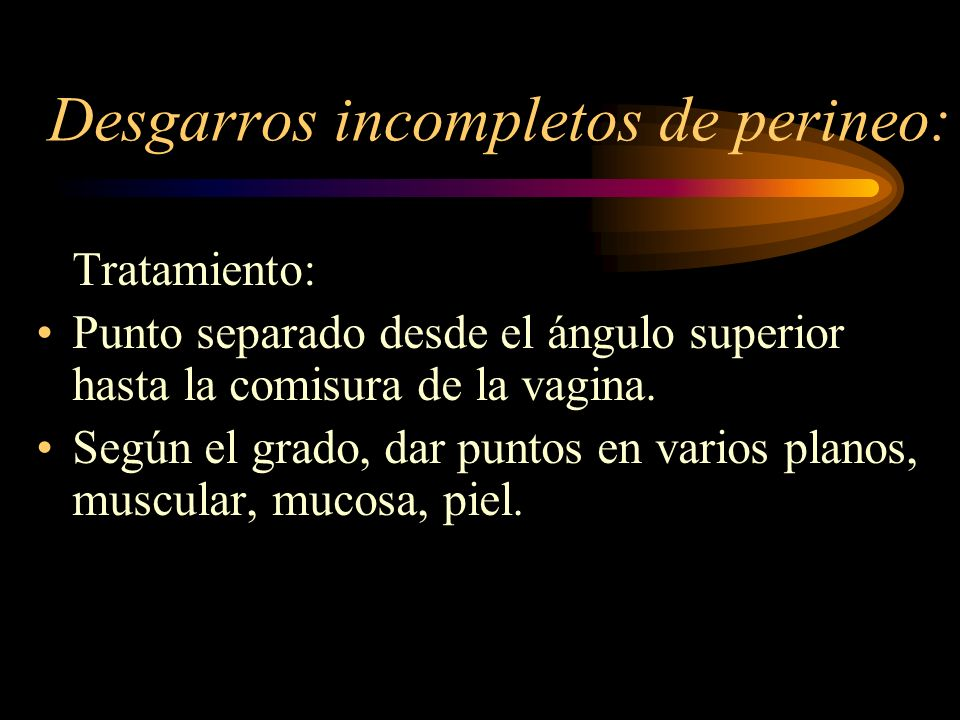 Desgarros incompletos de perineo:
