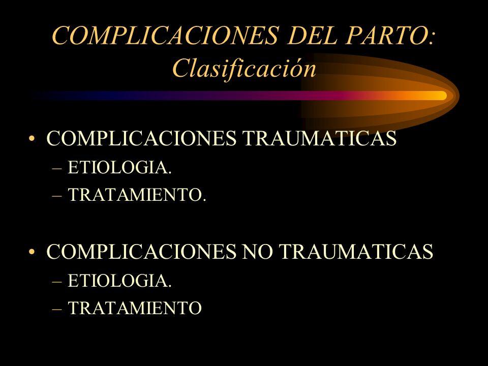 COMPLICACIONES DEL PARTO: Clasificación
