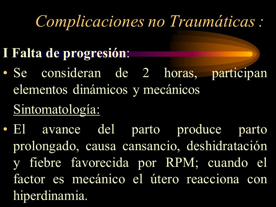 Complicaciones no Traumáticas :