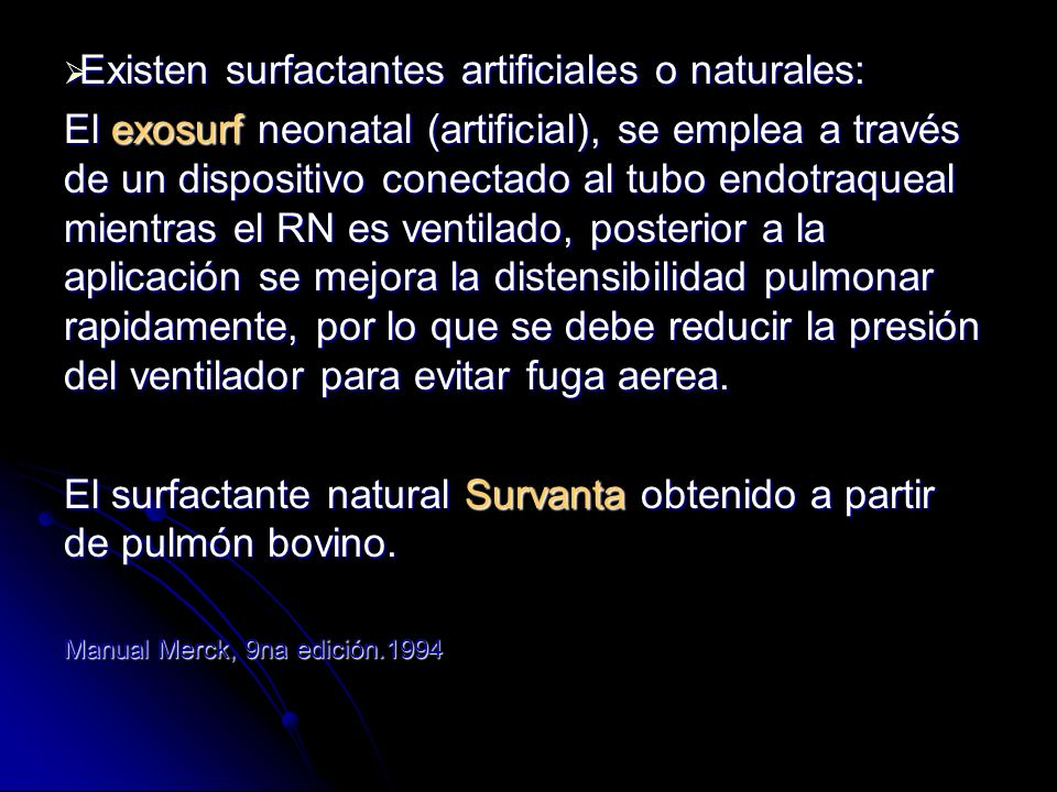 Existen surfactantes artificiales o naturales: