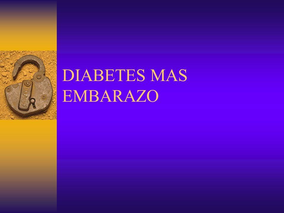 DIABETES MAS EMBARAZO