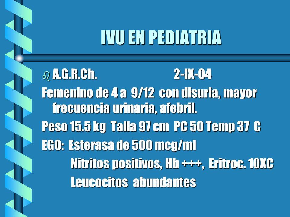 IVU EN PEDIATRIA A.G.R.Ch. 2-IX-04