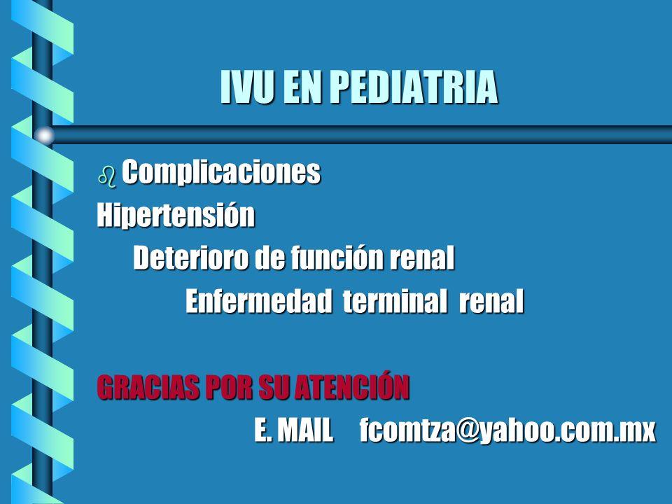 IVU EN PEDIATRIA Complicaciones Hipertensión