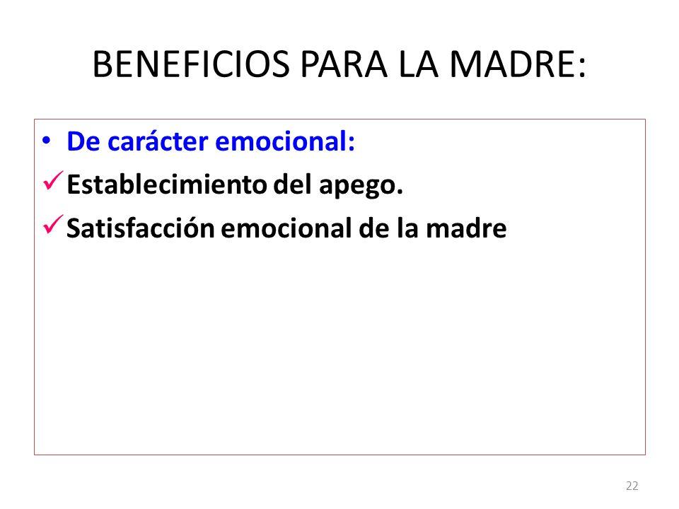 BENEFICIOS PARA LA MADRE: