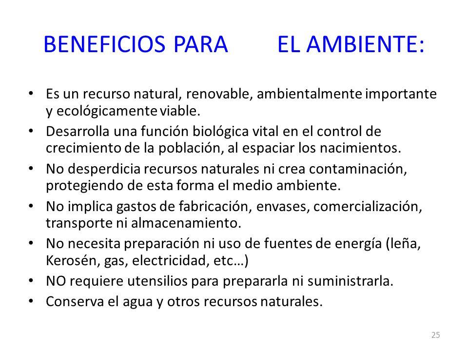 BENEFICIOS PARA EL AMBIENTE: