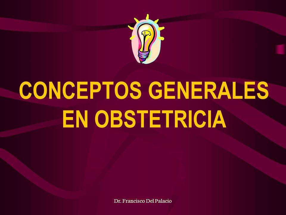 CONCEPTOS GENERALES EN OBSTETRICIA