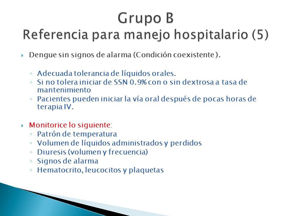 Grupo B Referencia para manejo hospitalario (5)