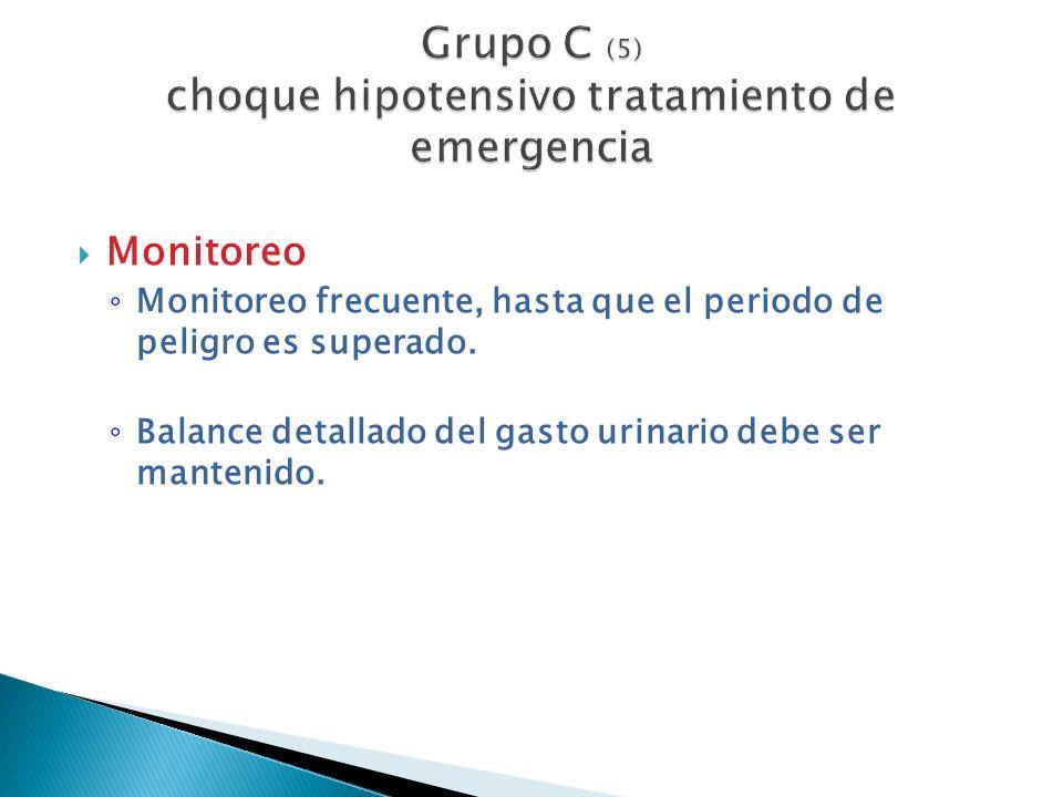 Grupo C (5) choque hipotensivo tratamiento de emergencia