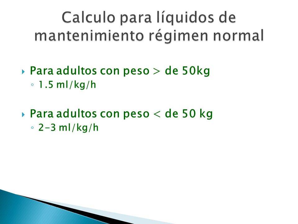 Calculo para líquidos de mantenimiento régimen normal