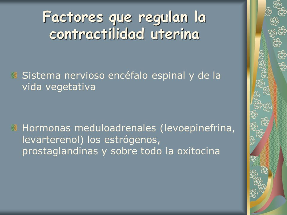 Factores que regulan la contractilidad uterina