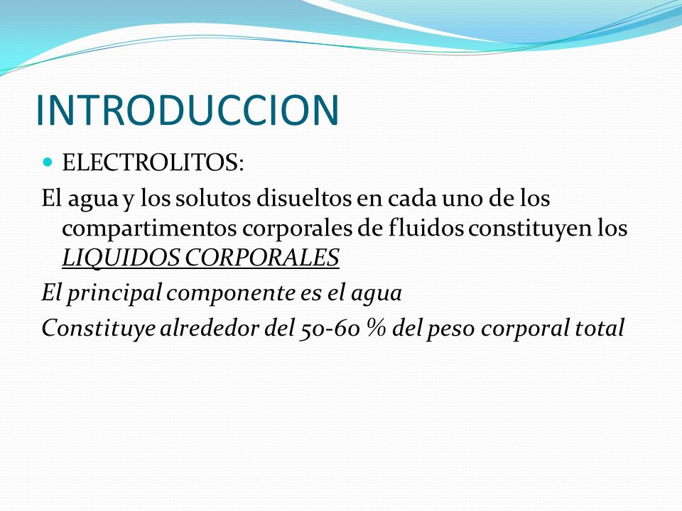 INTRODUCCION ELECTROLITOS: