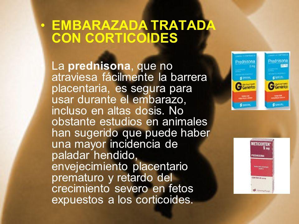 EMBARAZADA TRATADA CON CORTICOIDES