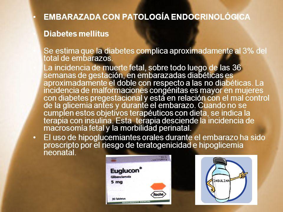 EMBARAZADA CON PATOLOGÍA ENDOCRINOLÓGICA