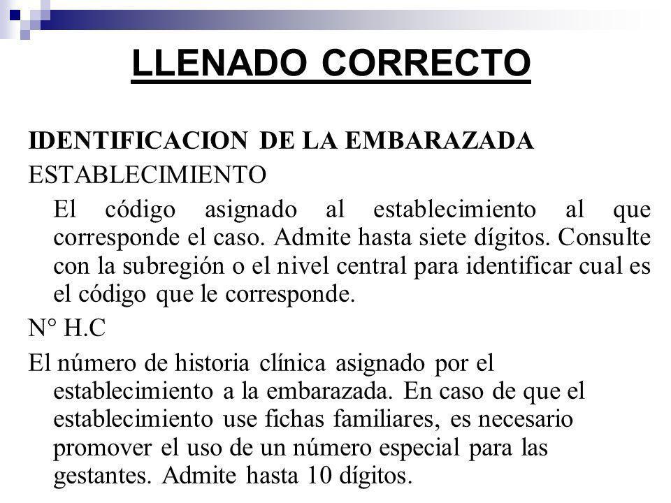 LLENADO CORRECTO IDENTIFICACION DE LA EMBARAZADA ESTABLECIMIENTO