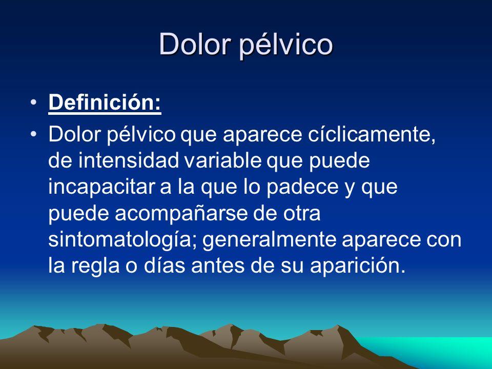 Dolor pélvico Definición:
