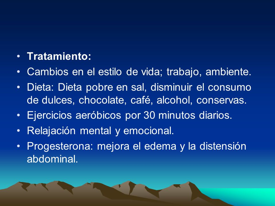Tratamiento: Cambios en el estilo de vida; trabajo, ambiente.