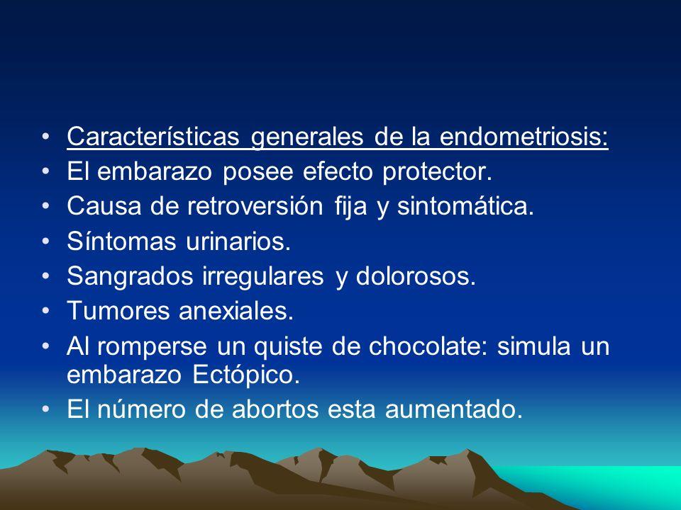 Características generales de la endometriosis: