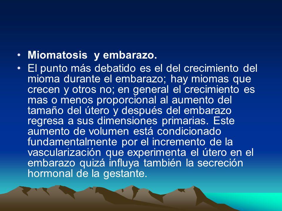 Miomatosis y embarazo.