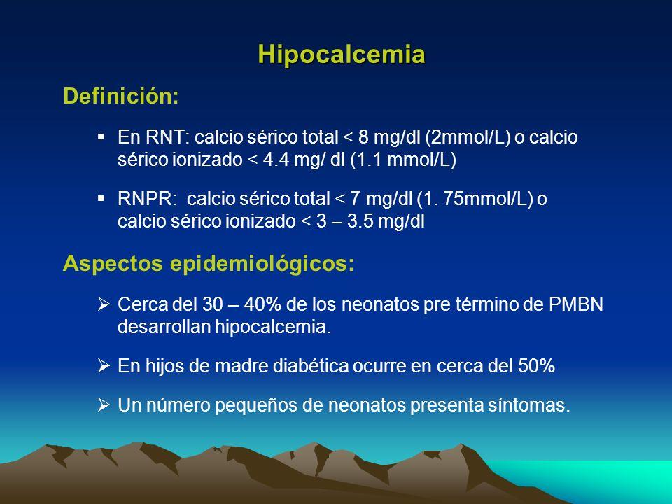 Hipocalcemia Definición: Aspectos epidemiológicos: