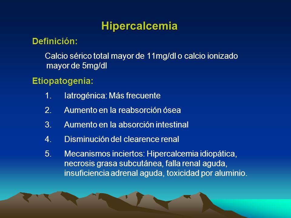 Hipercalcemia Definición: Etiopatogenia: