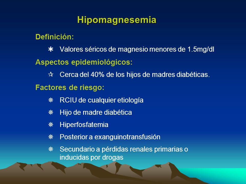 Hipomagnesemia Definición: Aspectos epidemiológicos: