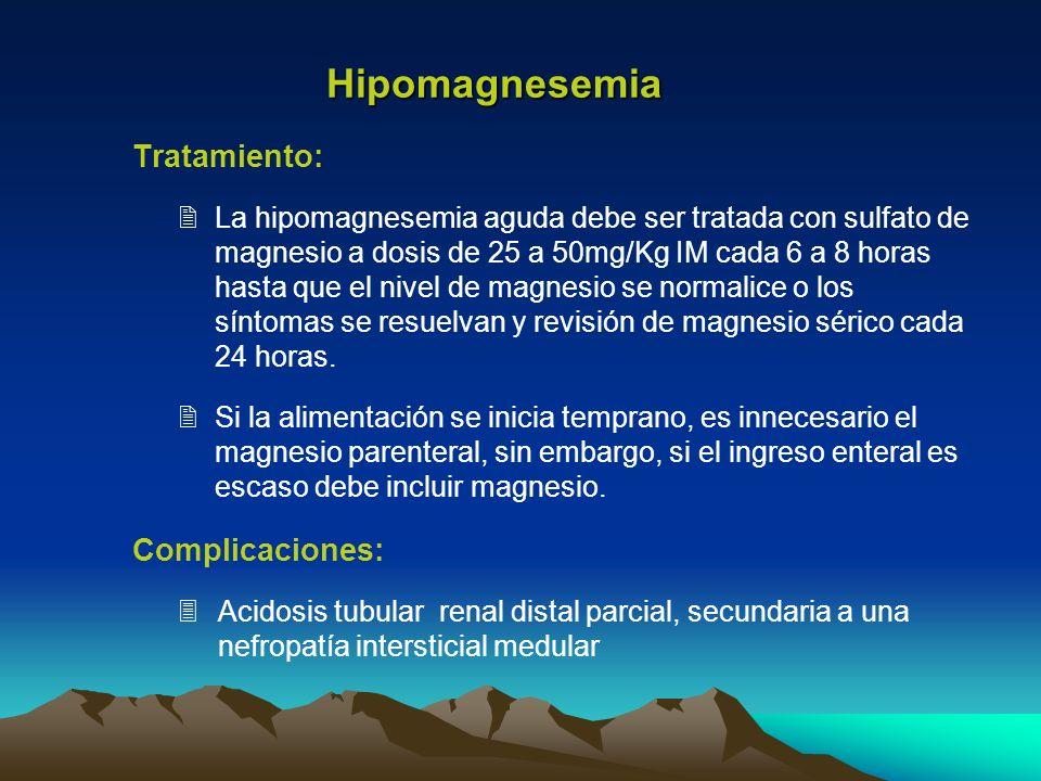 Hipomagnesemia Tratamiento: Complicaciones: