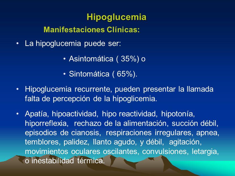 Hipoglucemia Manifestaciones Clínicas: La hipoglucemia puede ser: