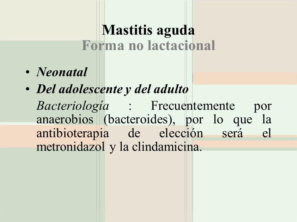 Mastitis aguda Forma no lactacional