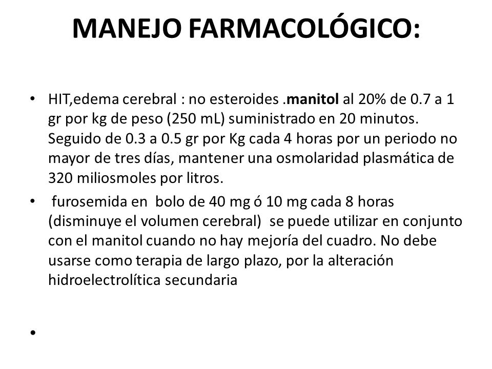 MANEJO FARMACOLÓGICO: