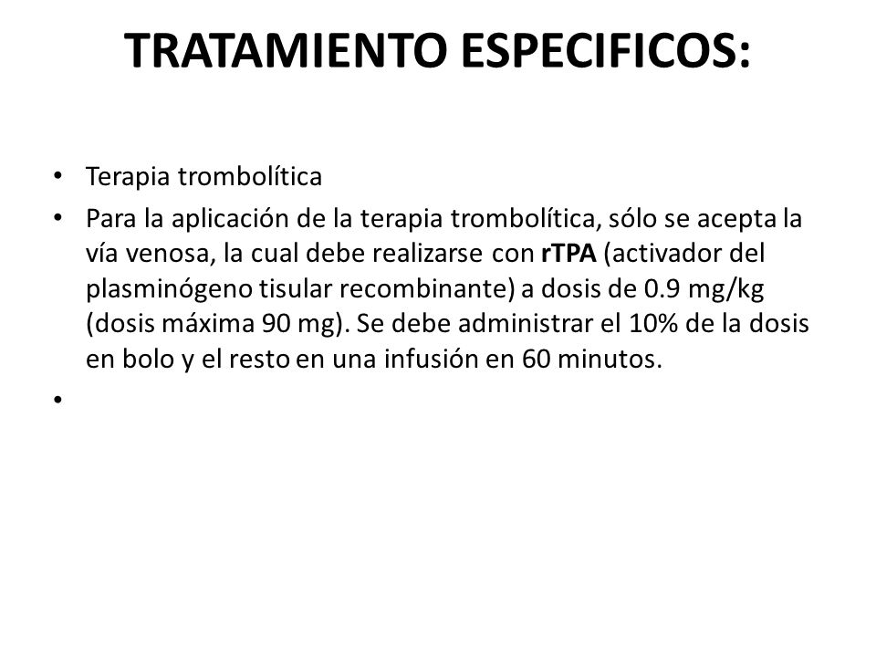 TRATAMIENTO ESPECIFICOS: