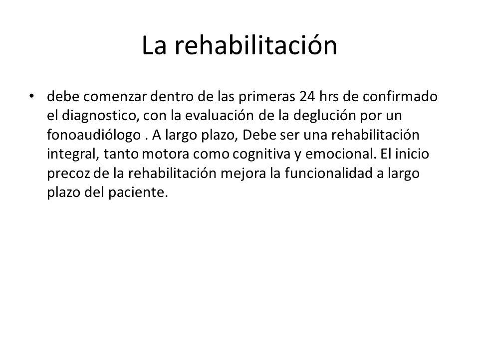 La rehabilitación