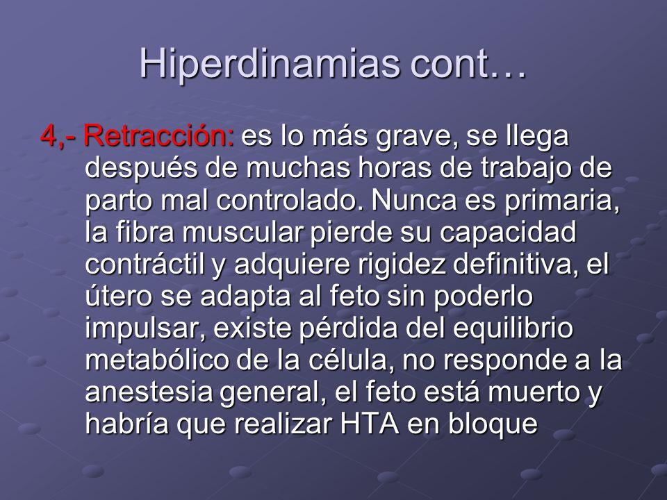 Hiperdinamias cont…
