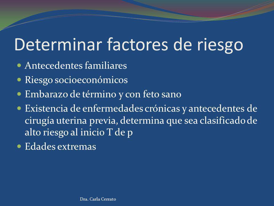Determinar factores de riesgo