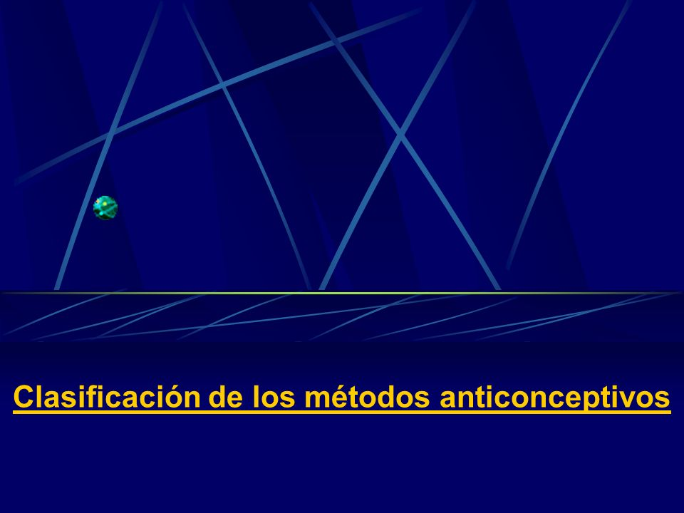 Clasificación de los métodos anticonceptivos