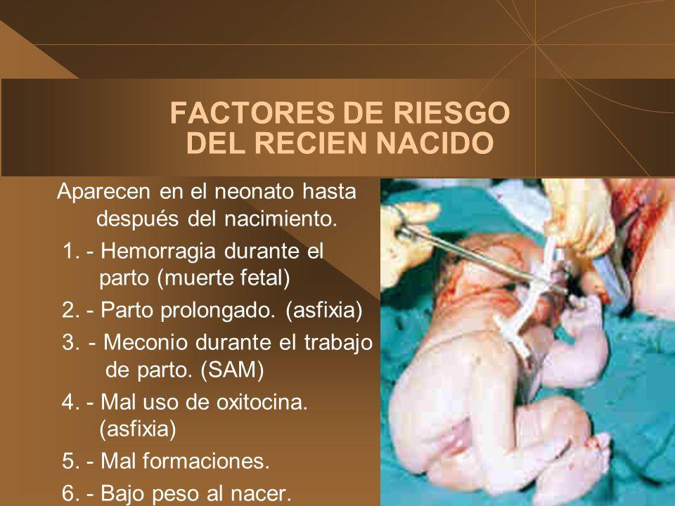 FACTORES DE RIESGO DEL RECIEN NACIDO