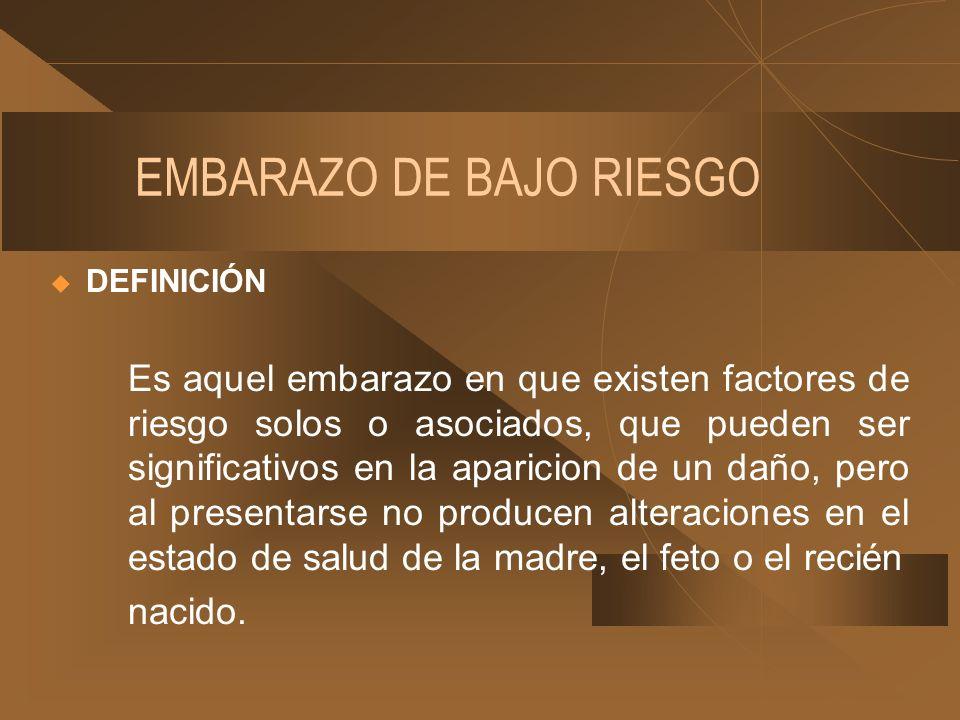 EMBARAZO DE BAJO RIESGO