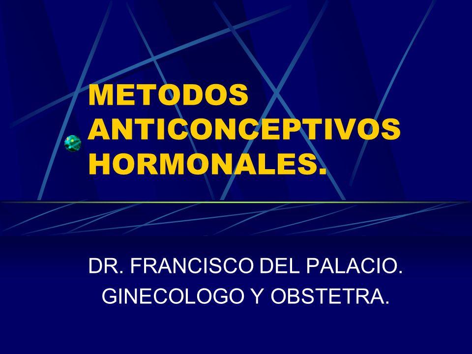 METODOS ANTICONCEPTIVOS HORMONALES.