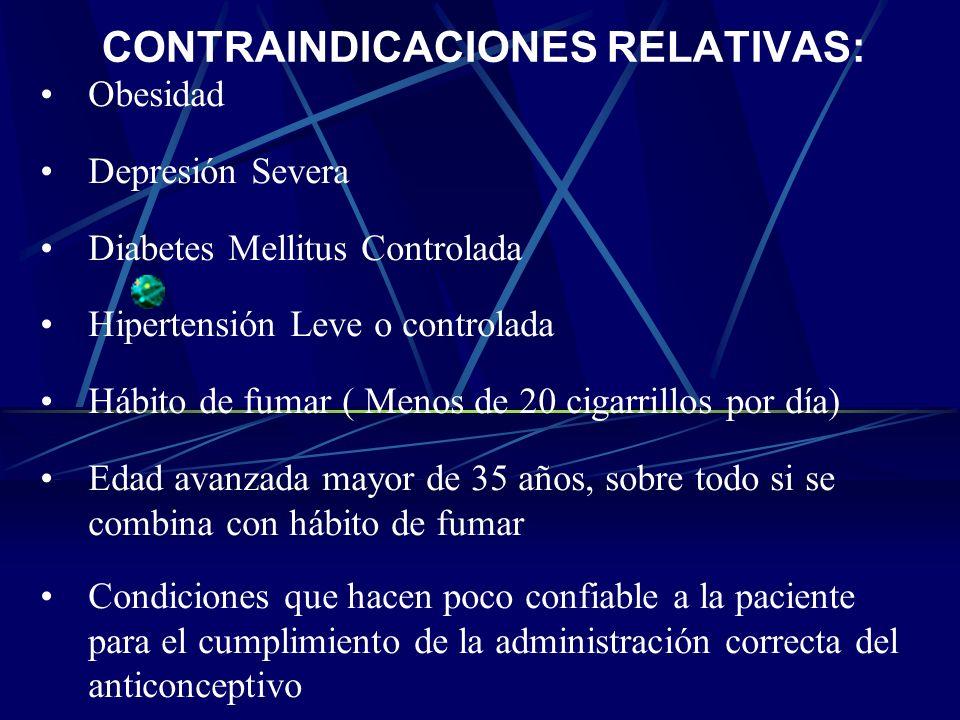 CONTRAINDICACIONES RELATIVAS: