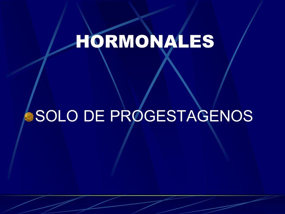 HORMONALES SOLO DE PROGESTAGENOS