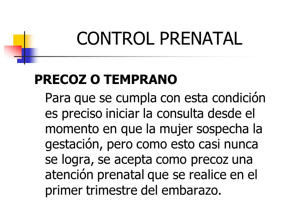 CONTROL PRENATAL PRECOZ O TEMPRANO