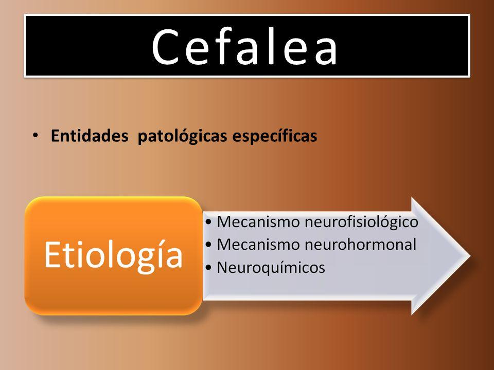 Cefalea Entidades patológicas específicas