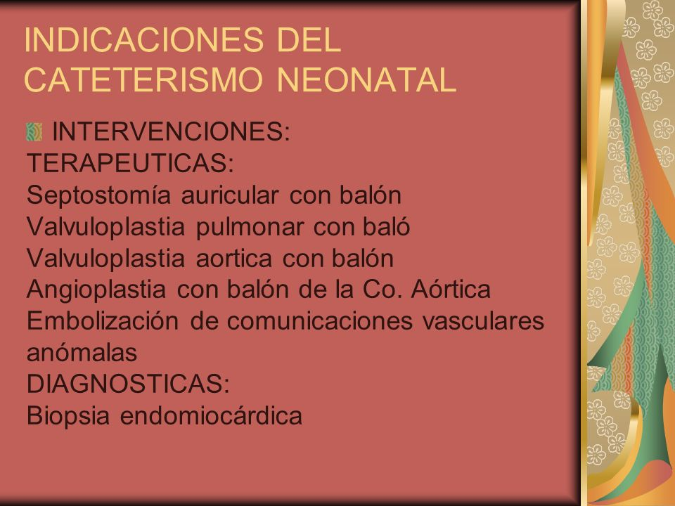 INDICACIONES DEL CATETERISMO NEONATAL