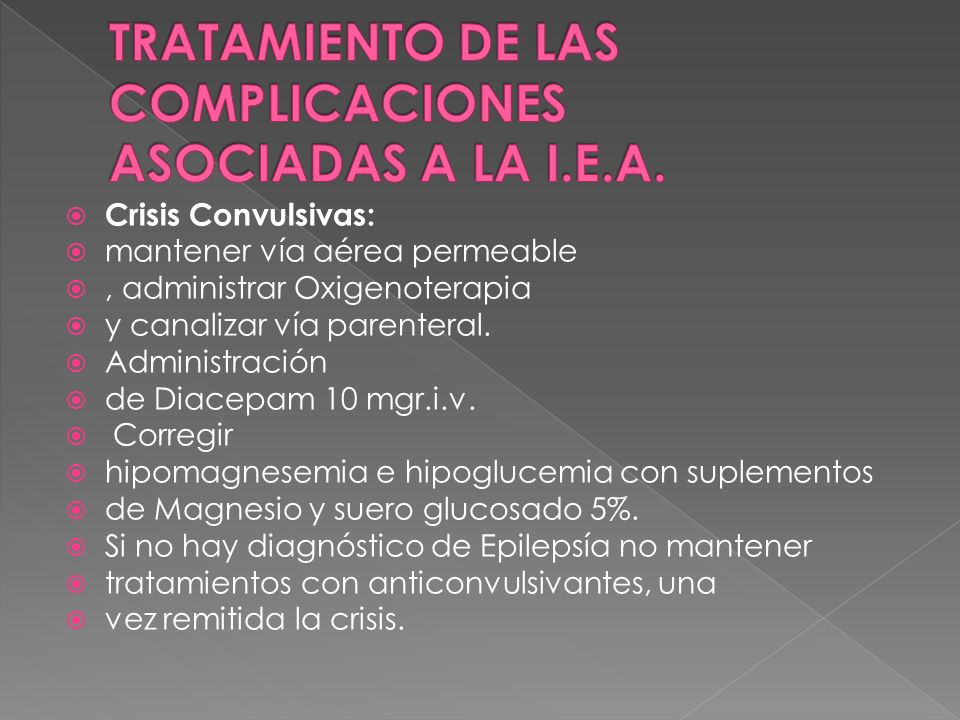 TRATAMIENTO DE LAS COMPLICACIONES ASOCIADAS A LA I.E.A.
