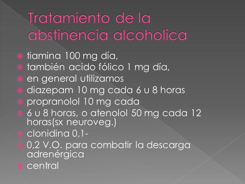 Tratamiento de la abstinencia alcoholica